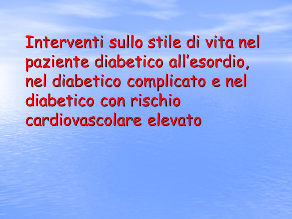 OBIETTIVI DEL CONTROLLO GLICOMETABOLICO PARAMETRI OTTIMALI* ACCETTABILI** Glicemia a digiuno (mg/dl) 80 – 120 < 140 Glicemia 2 h p.p.