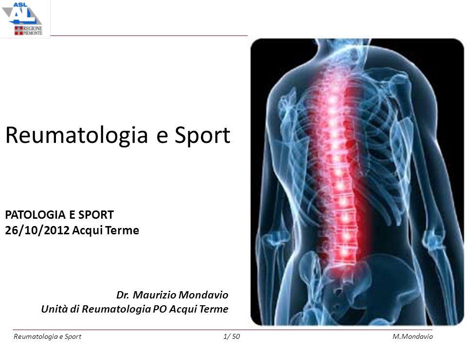 Reumatologia e SportM.Mondavio1/ 50 Reumatologia e Sport Dr.