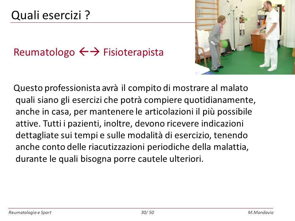 Reumatologia e SportM.Mondavio30/ 50 Quali esercizi .