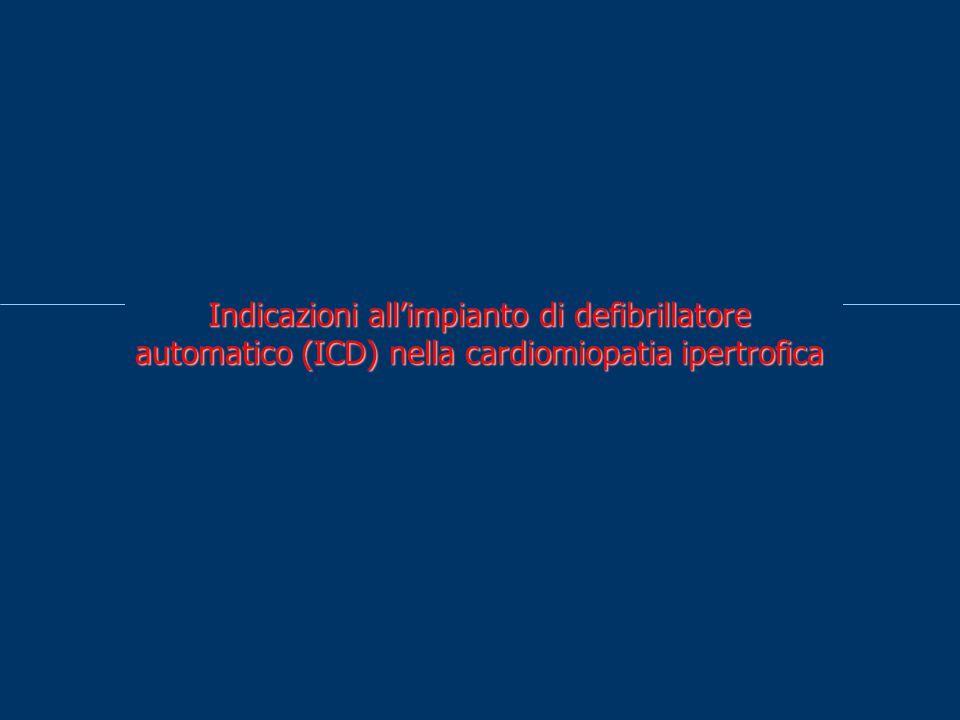 Indicazioni allimpianto di defibrillatore automatico (ICD) nella cardiomiopatia ipertrofica
