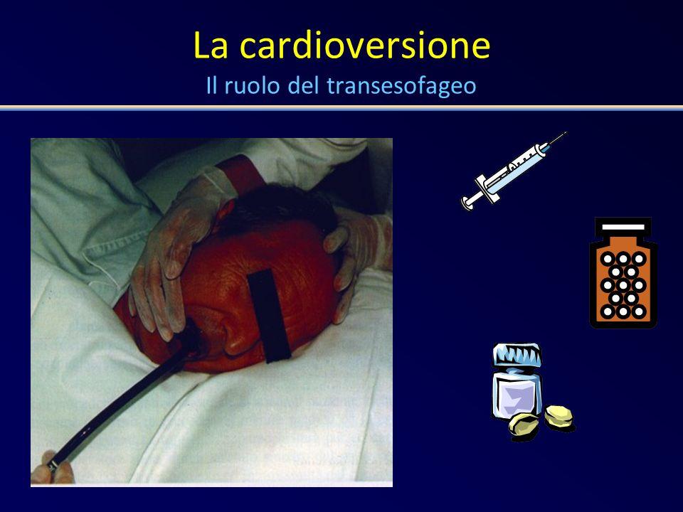 La cardioversione Il ruolo del transesofageo