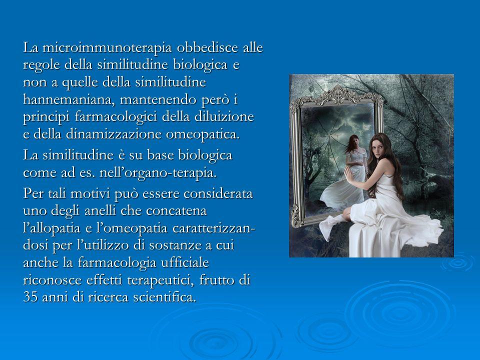 La microimmunoterapia obbedisce alle regole della similitudine biologica e non a quelle della similitudine hannemaniana, mantenendo però i principi fa