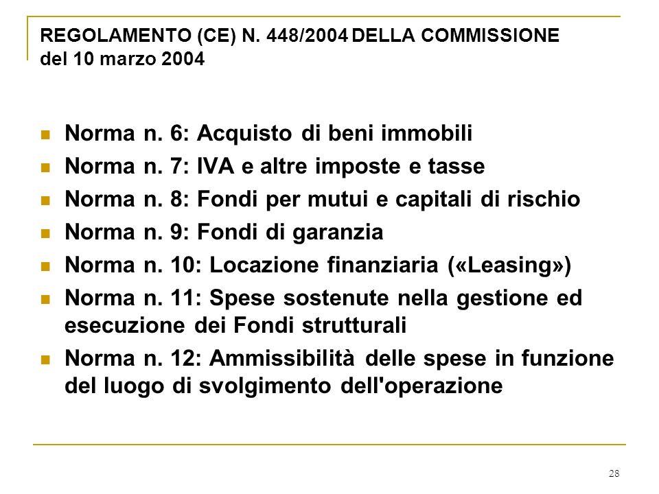 28 REGOLAMENTO (CE) N. 448/2004 DELLA COMMISSIONE del 10 marzo 2004 Norma n.