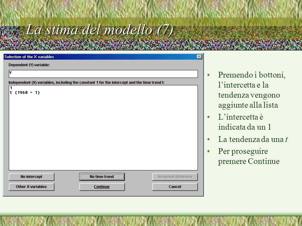 La stima del modello (8) Infine, il programma consente di inserire una tendenza non lineare nel modello.