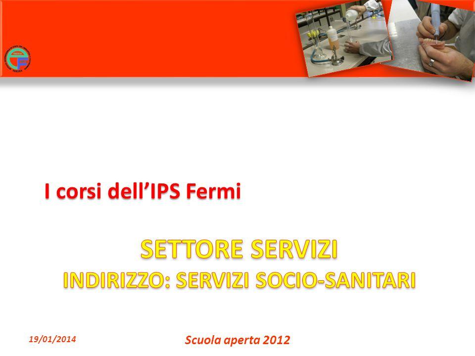 I corsi dellIPS Fermi 19/01/2014 Scuola aperta 2012