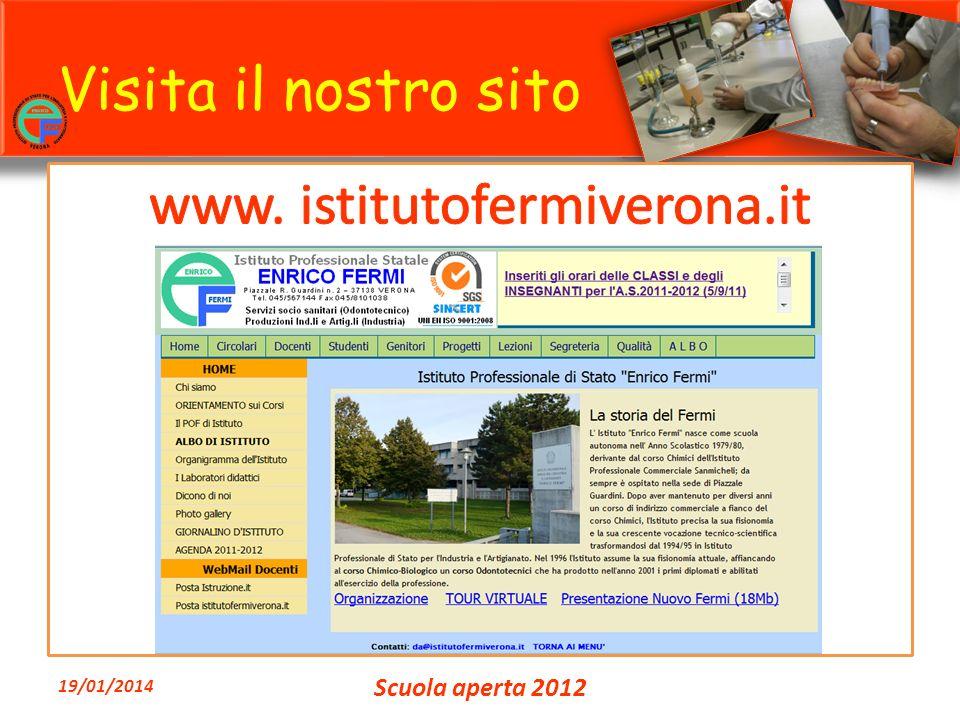 Visita il nostro sito 19/01/2014 Scuola aperta 2012