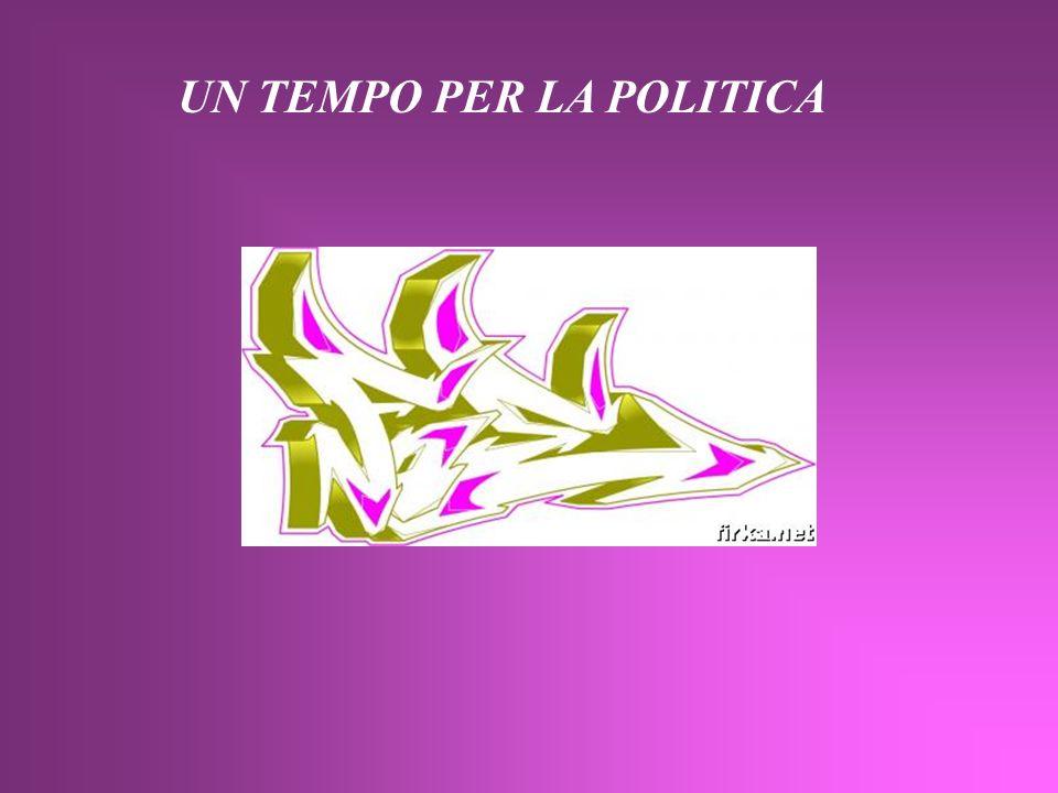 UN TEMPO PER LA POLITICA