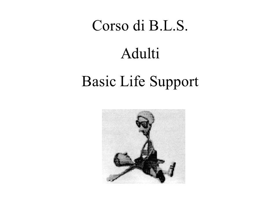 Corso di B.L.S. Adulti Basic Life Support