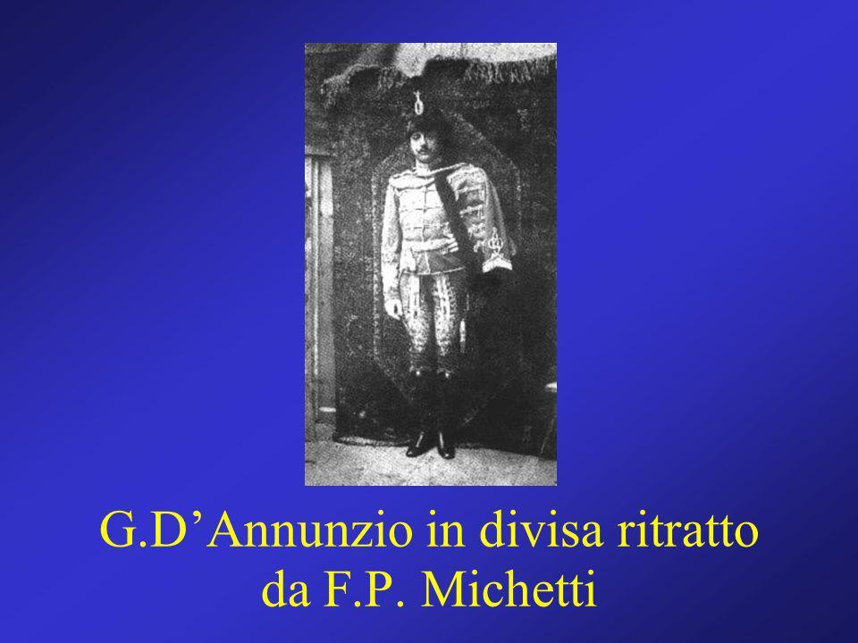 G.DAnnunzio in divisa ritratto da F.P. Michetti