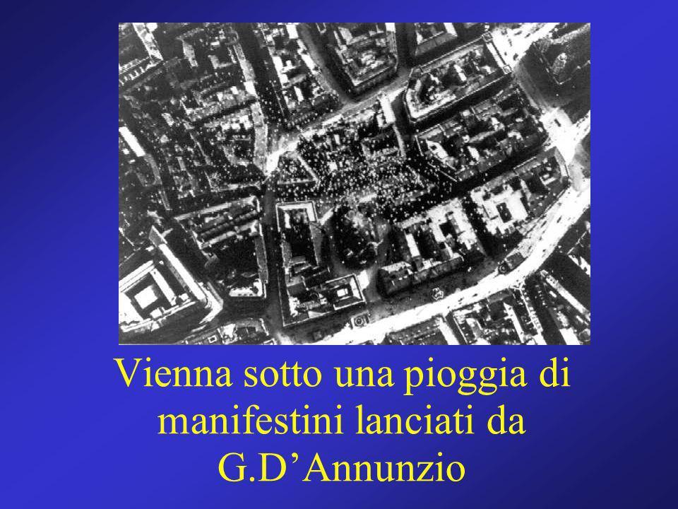 Vienna sotto una pioggia di manifestini lanciati da G.DAnnunzio