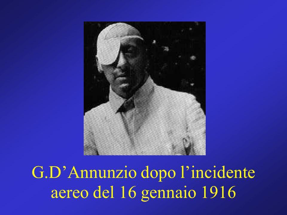 G.DAnnunzio dopo lincidente aereo del 16 gennaio 1916