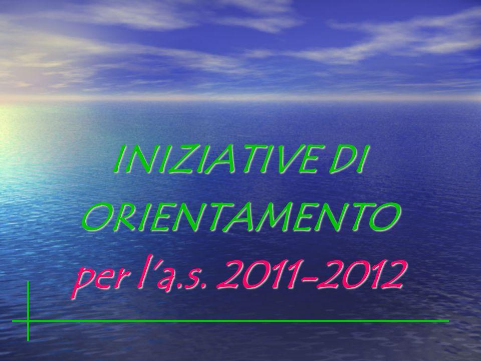 INIZIATIVE DI ORIENTAMENTO per la.s. 2011-2012