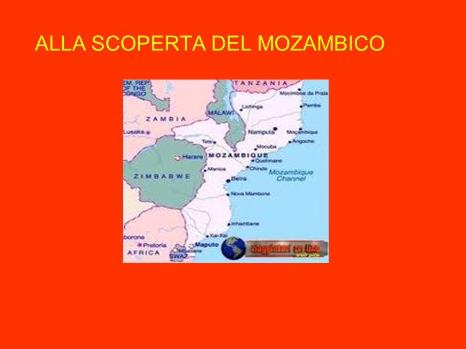… e ora qualche notizia sul Mozambico Un Paese del continente africano che conosciamo poco Un Paese che più avviciniamo, più ci coinvolge e affascina Un Paese che ci avvicina al mistero dellAfrica e alle sue contraddizioni