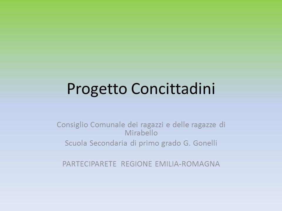 Progetto Concittadini Consiglio Comunale dei ragazzi e delle ragazze di Mirabello Scuola Secondaria di primo grado G.