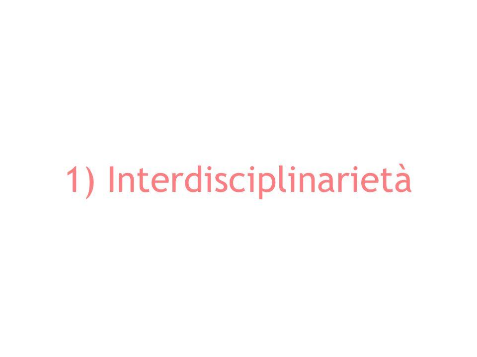 1) Interdisciplinarietà
