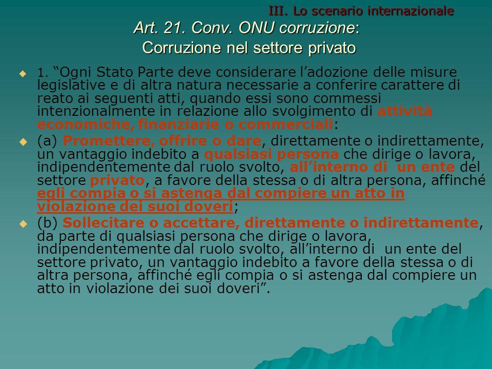 Art.22. Conv. ONU corruzione: Appropriazione patrimoniale nel settore privato 1.