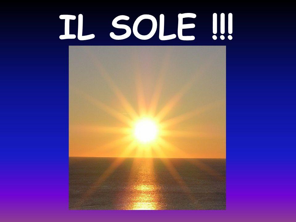 IL SOLE !!!
