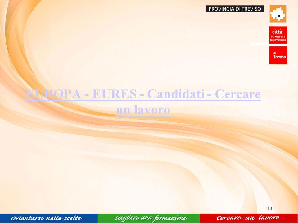 14 EUROPA - EURES - Candidati - Cercare un lavoro