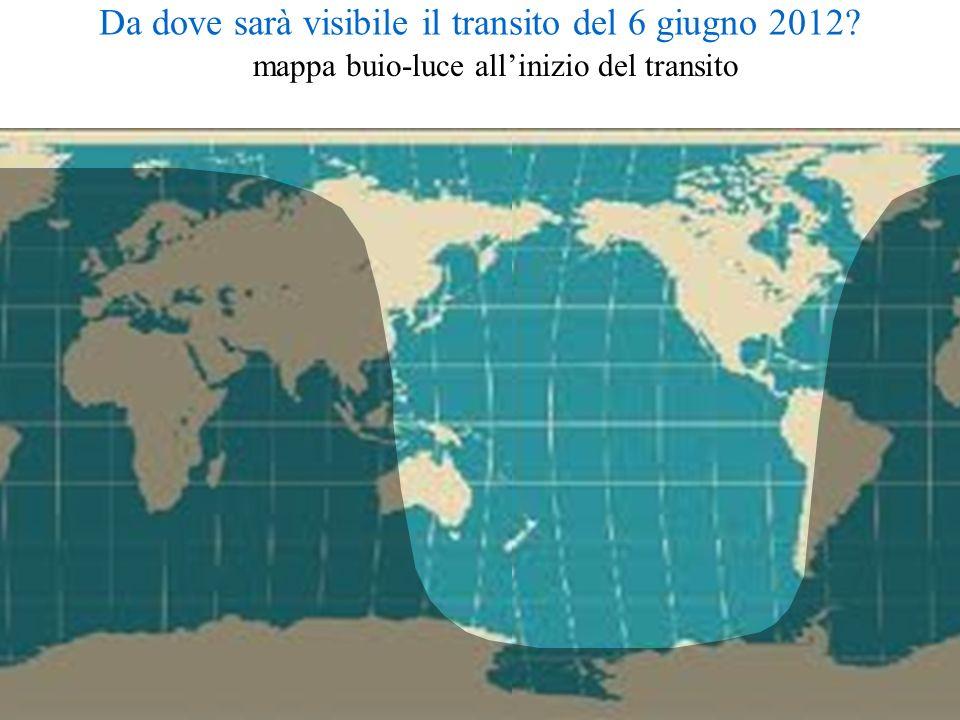 Da dove sarà visibile il transito del 6 giugno 2012? mappa buio-luce allinizio del transito