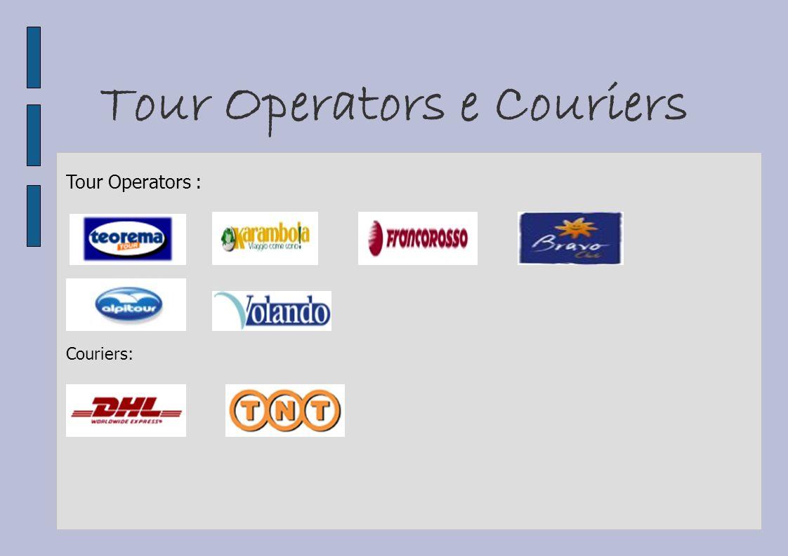 Tour Operators e Couriers Tour Operators : Couriers: