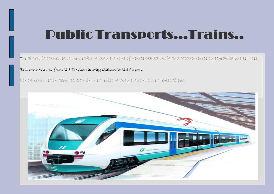 Public Transports...Trains..