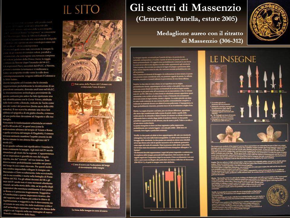 Gli scettri di Massenzio (Clementina Panella, estate 2005) Medaglione aureo con il ritratto di Massenzio (306-312)
