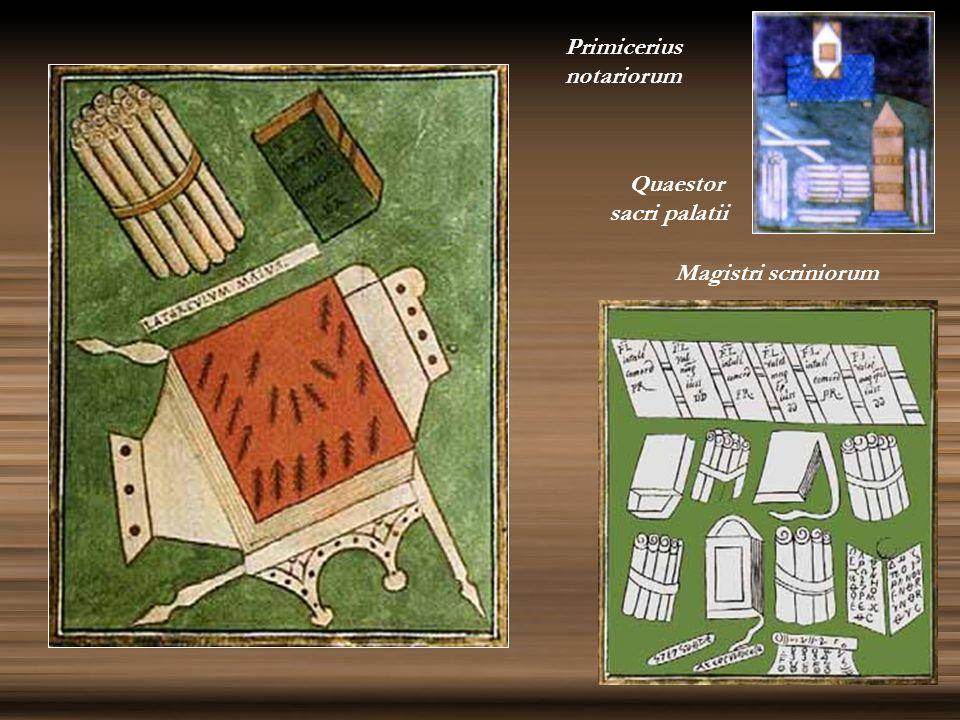 Primicerius notariorum Quaestor sacri palatii Magistri scriniorum