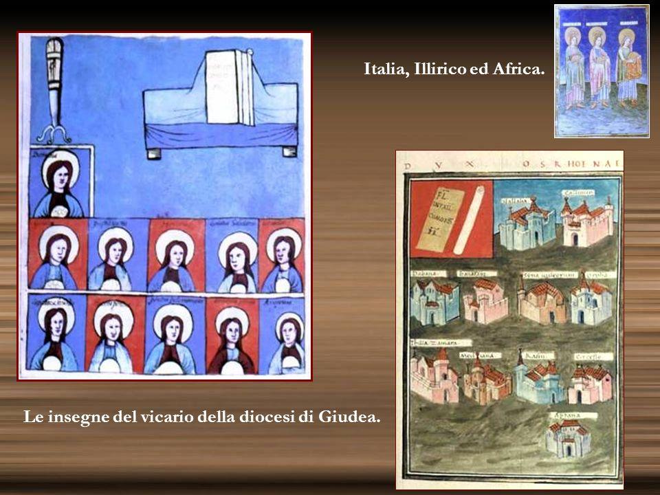 Italia, Illirico ed Africa. Le insegne del vicario della diocesi di Giudea.