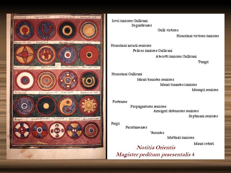 Notitia Orientis Magister peditum praesentalis 4