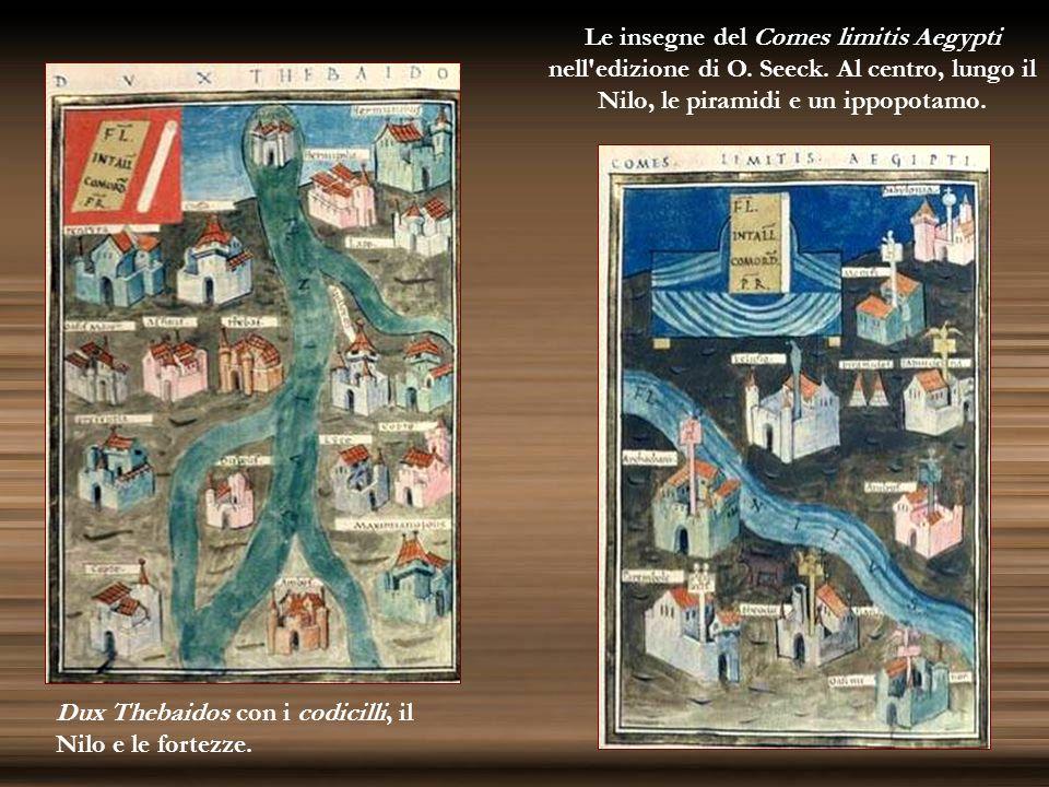 Le insegne del Comes limitis Aegypti nell'edizione di O. Seeck. Al centro, lungo il Nilo, le piramidi e un ippopotamo. Dux Thebaidos con i codicilli,