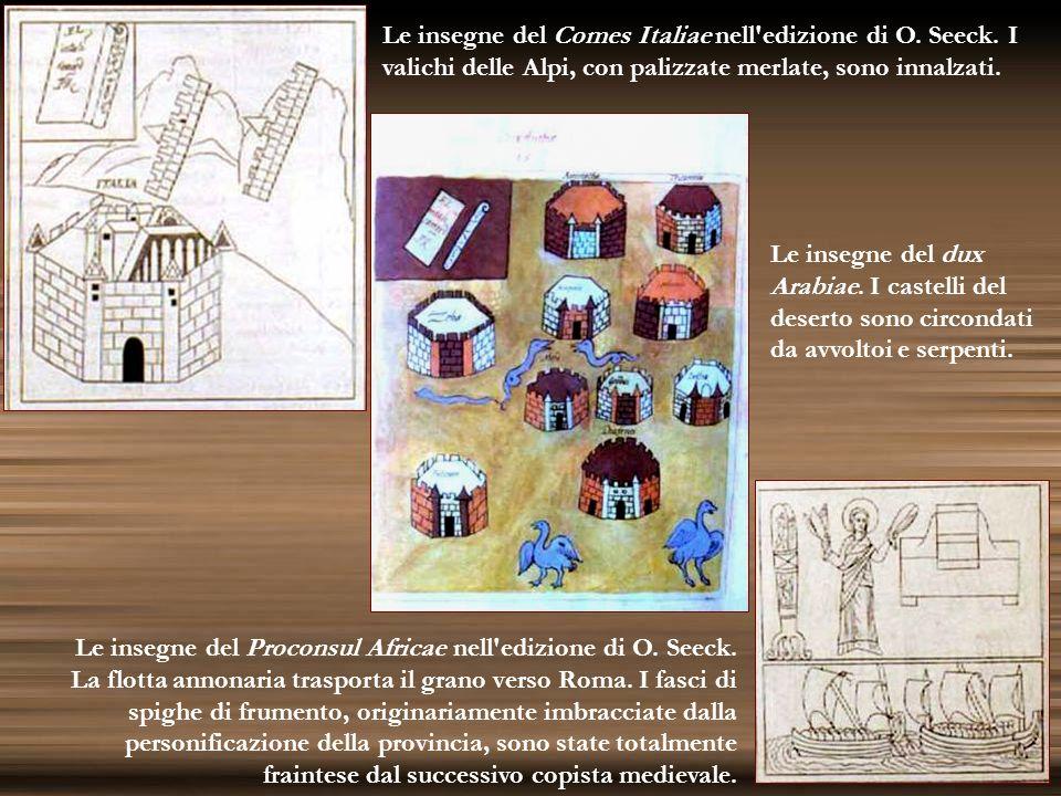 Le insegne del dux Arabiae. I castelli del deserto sono circondati da avvoltoi e serpenti. Le insegne del Proconsul Africae nell'edizione di O. Seeck.