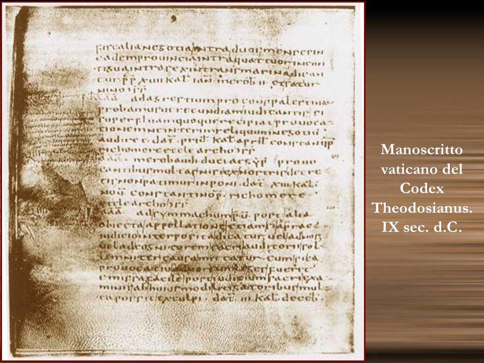 Manoscritto vaticano del Codex Theodosianus. IX sec. d.C.
