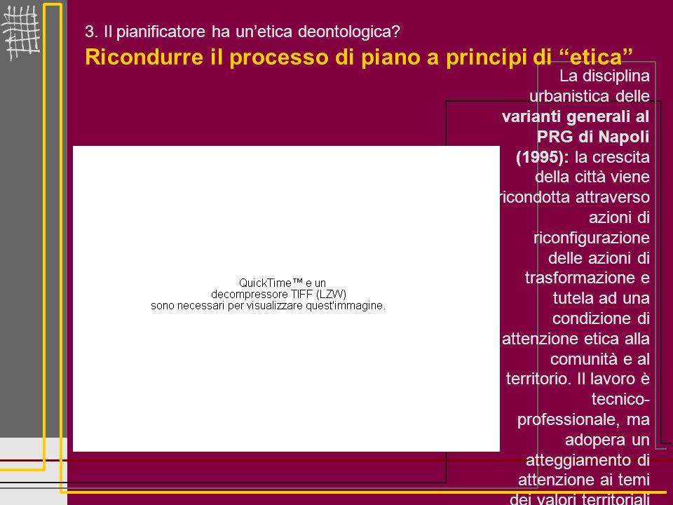 La disciplina urbanistica delle varianti generali al PRG di Napoli (1995): la crescita della città viene ricondotta attraverso azioni di riconfigurazi