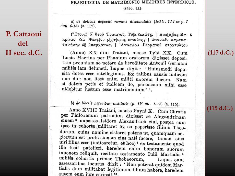P. Cattaoui del II sec. d.C. (117 d.C.) (115 d.C.)