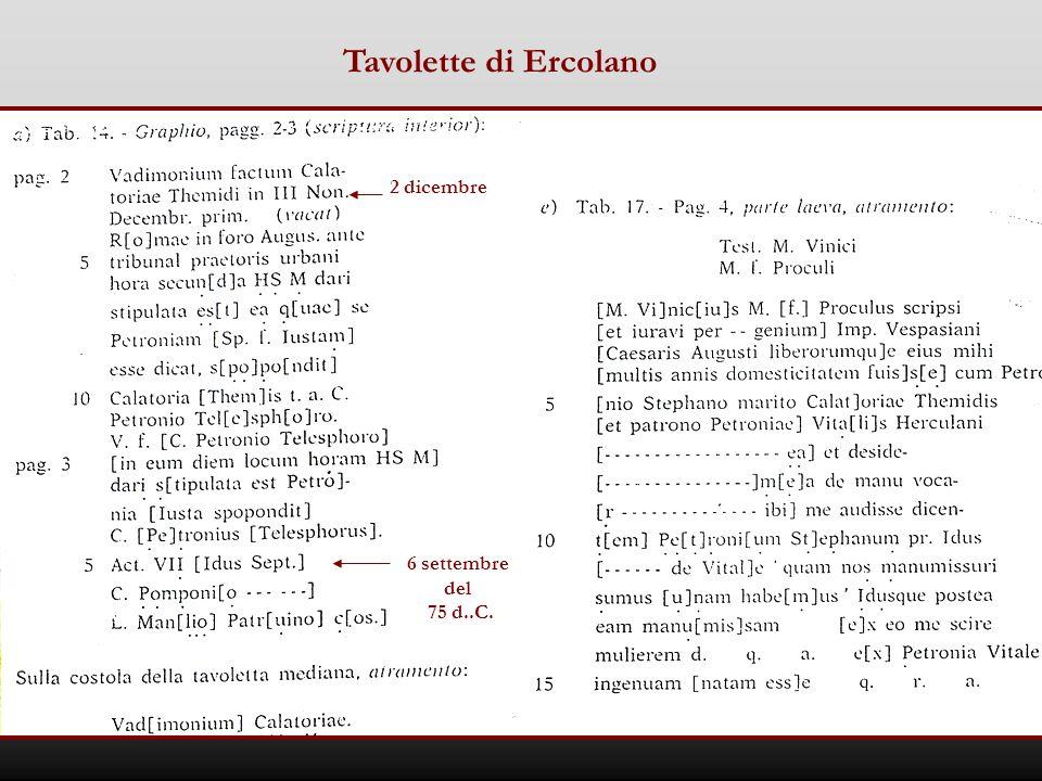 Tavolette di Ercolano 2 dicembre 6 settembre del 75 d..C.