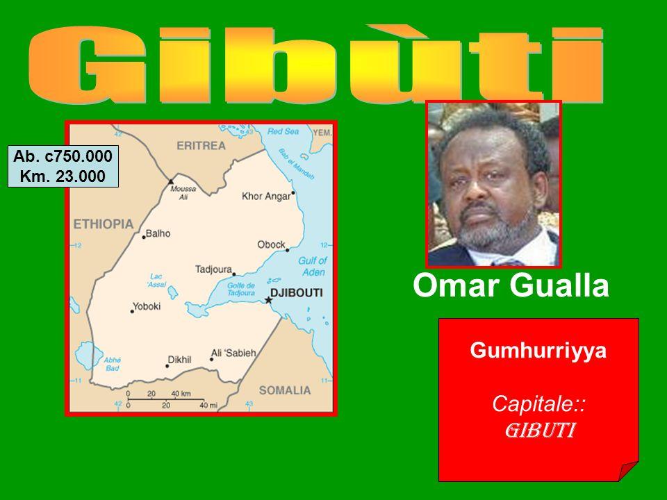 Gumhurriyya Capitale:: Gibuti Omar Gualla Ab. c750.000 Km. 23.000