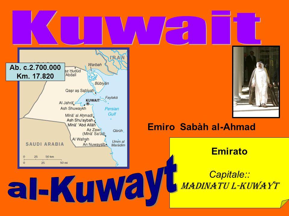 Emirato Capitale:: Madinatu l-Kuwayt Emiro Sabàh al-Ahmad Ab. c.2.700.000 Km. 17.820