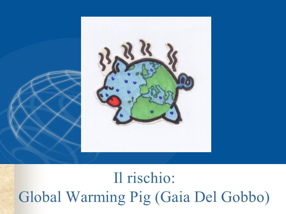 Il rischio: Global Warming Pig (Gaia Del Gobbo)