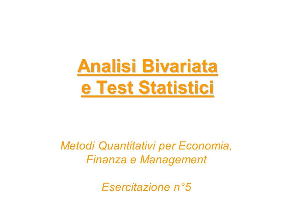 Esempio n°2 - Test chi-quadro – Indipendenza statistica Il p-value del test chi-quadro è alto accetto lhp di indipendenza statistica le due variabili sono statisticamente indipendenti