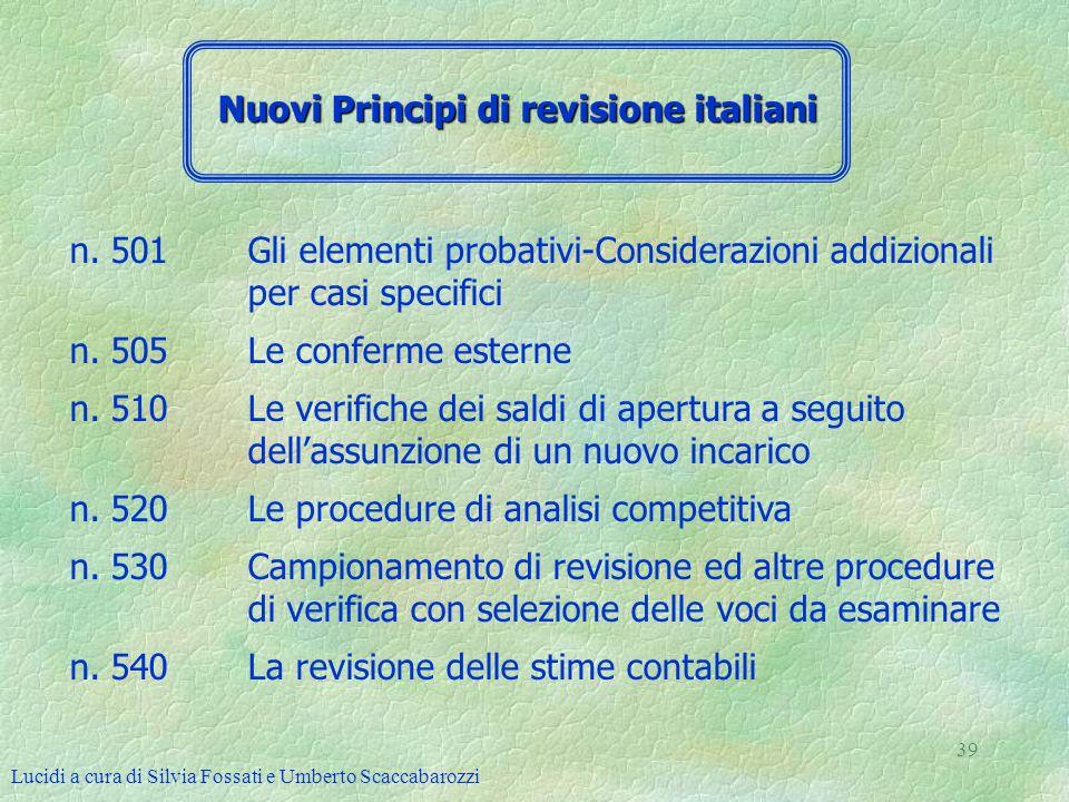 Lucidi a cura di Silvia Fossati e Umberto Scaccabarozzi 39 n. 501 Gli elementi probativi-Considerazioni addizionali per casi specifici n. 505 Le confe
