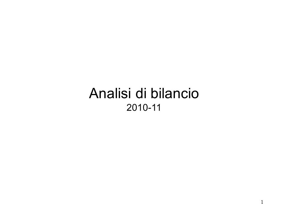 1 Analisi di bilancio 2010-11