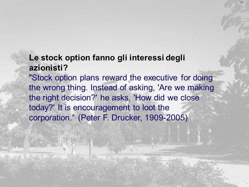 m&m Le stock option fanno gli interessi degli azionisti.