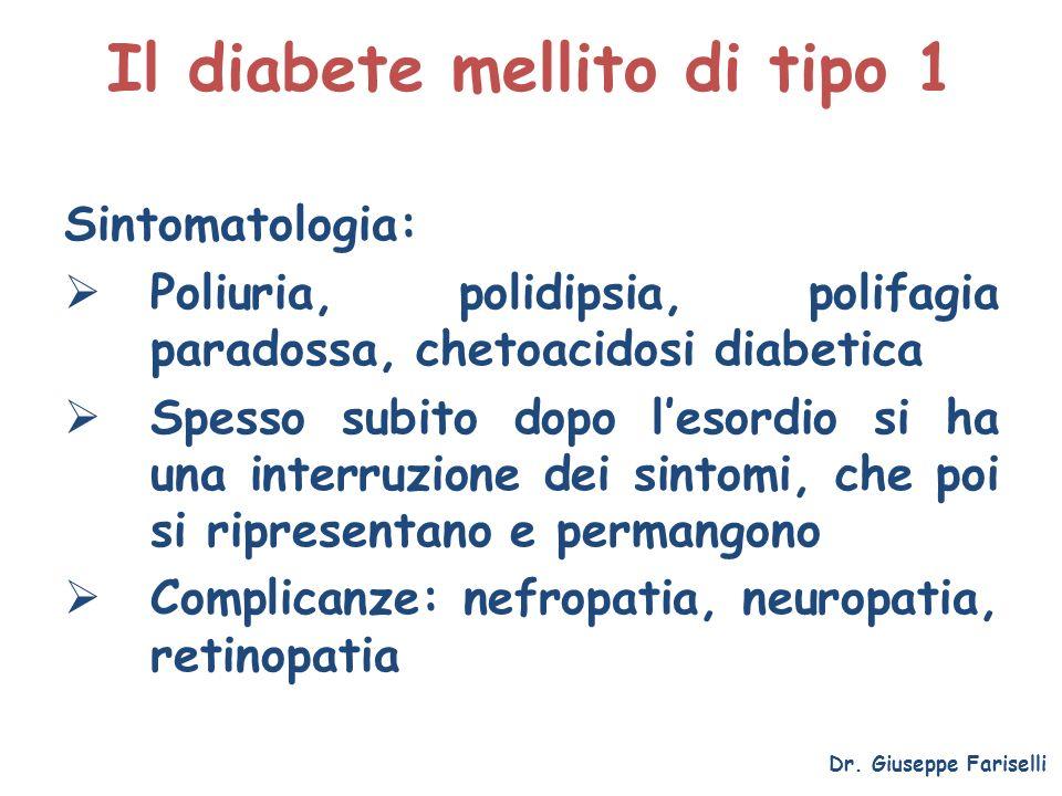 Il diabete mellito di tipo 1 Sintomatologia: Poliuria, polidipsia, polifagia paradossa, chetoacidosi diabetica Spesso subito dopo lesordio si ha una i