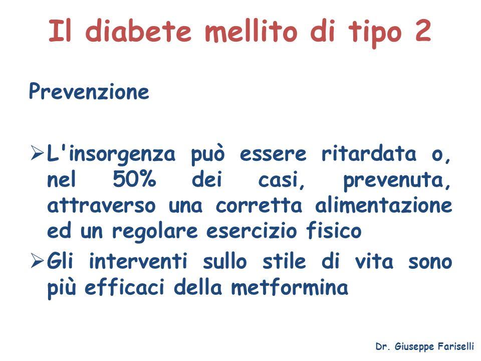 Il diabete mellito di tipo 2 Prevenzione L'insorgenza può essere ritardata o, nel 50% dei casi, prevenuta, attraverso una corretta alimentazione ed un