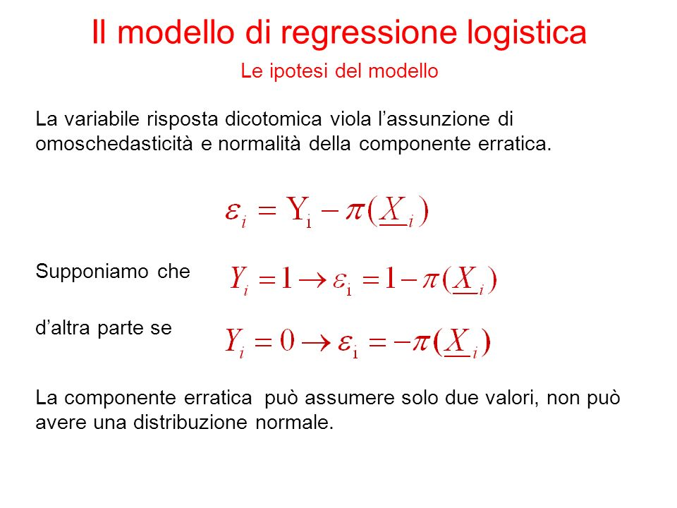 Supponiamo che daltra parte se La componente erratica può assumere solo due valori, non può avere una distribuzione normale.