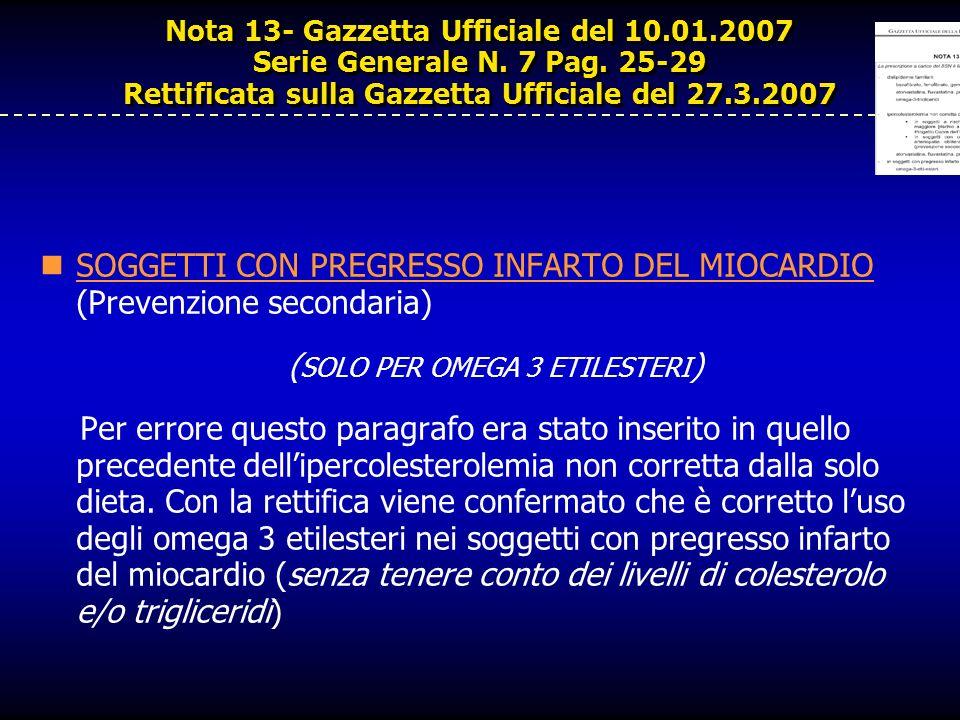 Nota 13- Gazzetta Ufficiale del 10.01.2007 Serie Generale N. 7 Pag. 25-29 Rettificata sulla Gazzetta Ufficiale del 27.3.2007 SOGGETTI CON PREGRESSO IN