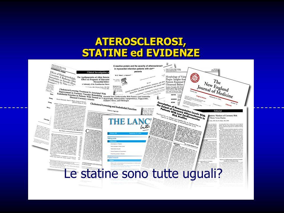 ATEROSCLEROSI, STATINE ed EVIDENZE Le statine sono tutte uguali?