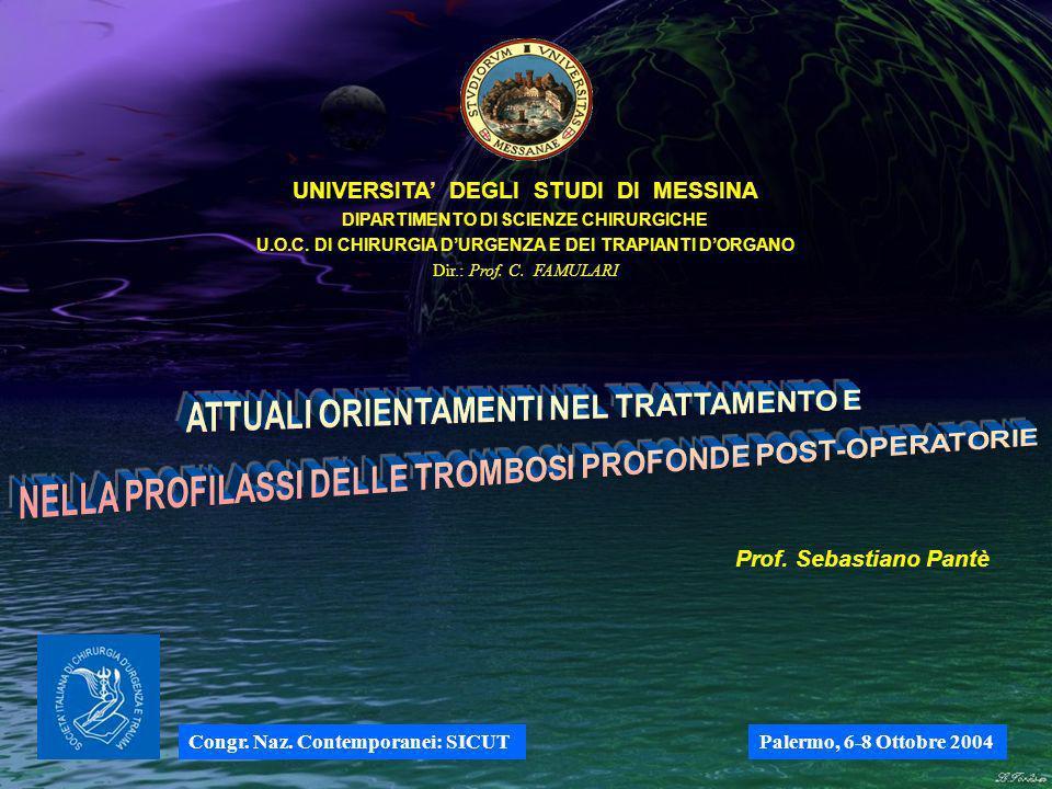 UNIVERSITA DEGLI STUDI DI MESSINA DIPARTIMENTO DI SCIENZE CHIRURGICHE U.O.C.