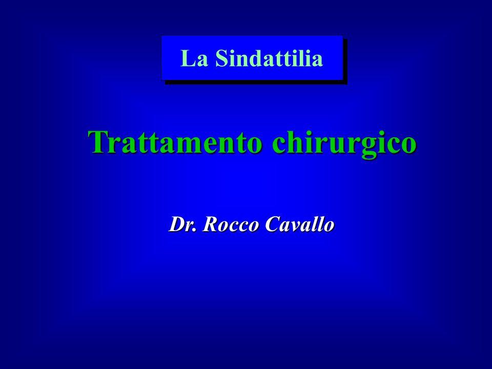 Trattamento chirurgico Dr. Rocco Cavallo