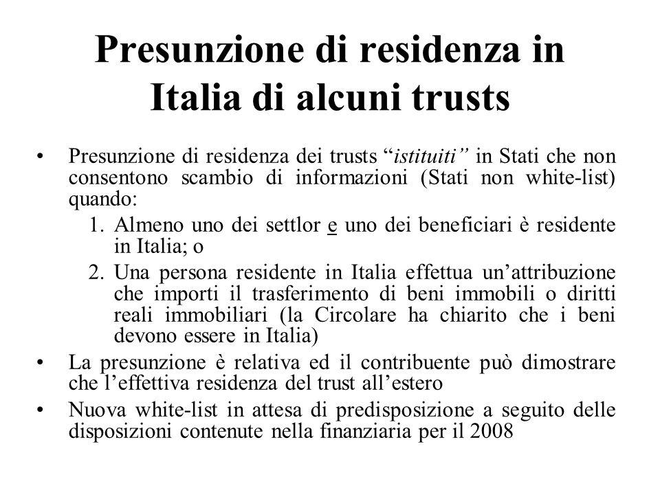 Presunzione di residenza in Italia di alcuni trusts Presunzione di residenza dei trusts istituiti in Stati che non consentono scambio di informazioni
